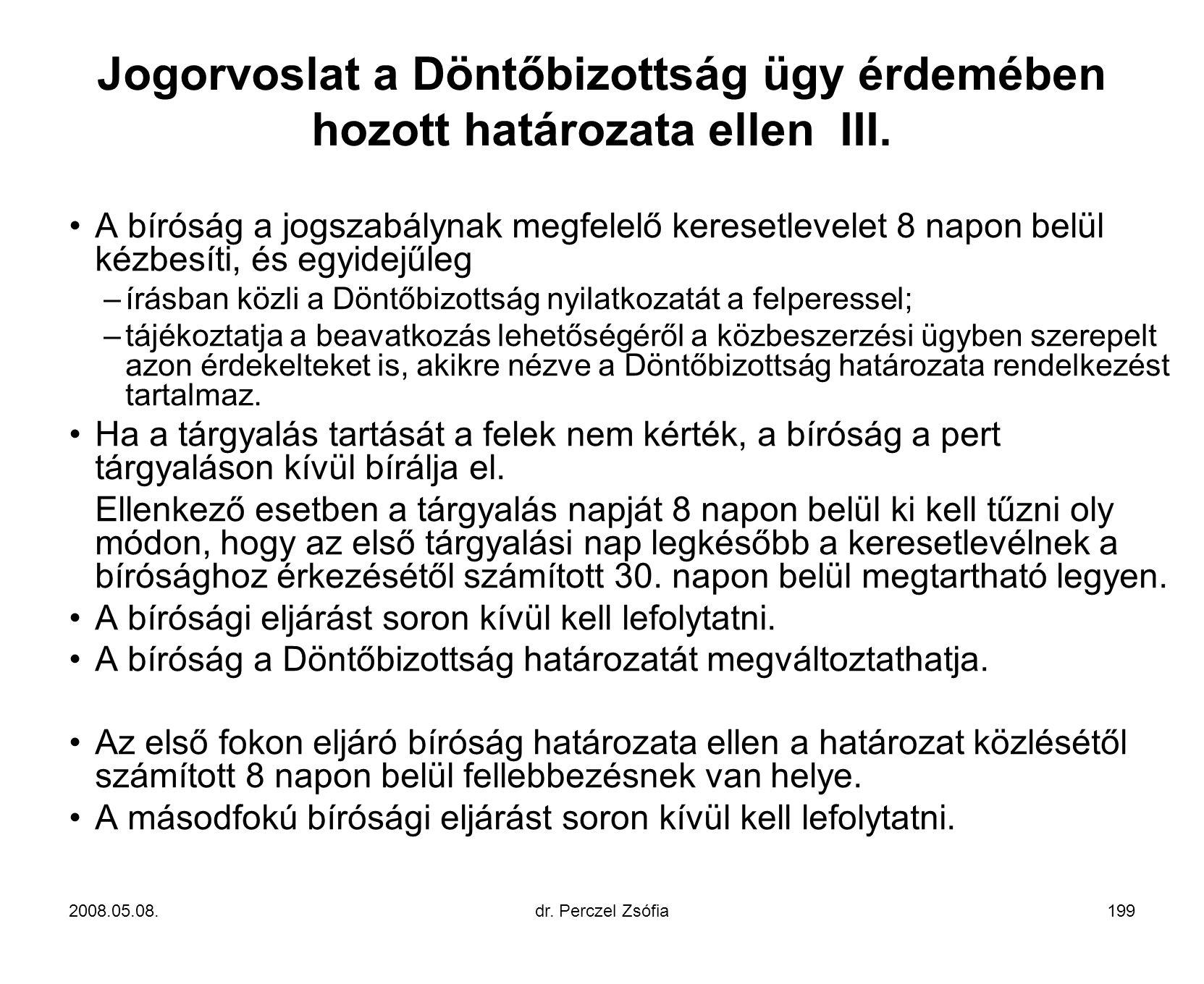 Jogorvoslat a Döntőbizottság ügy érdemében hozott határozata ellen III.
