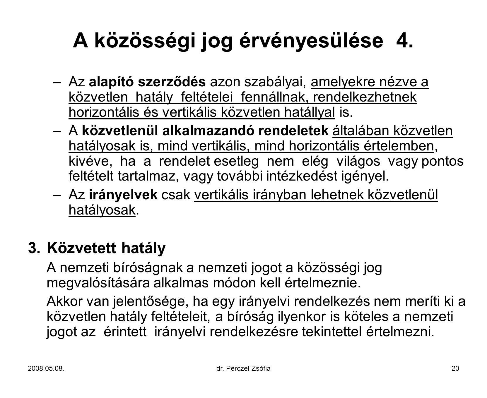 A közösségi jog érvényesülése 4.