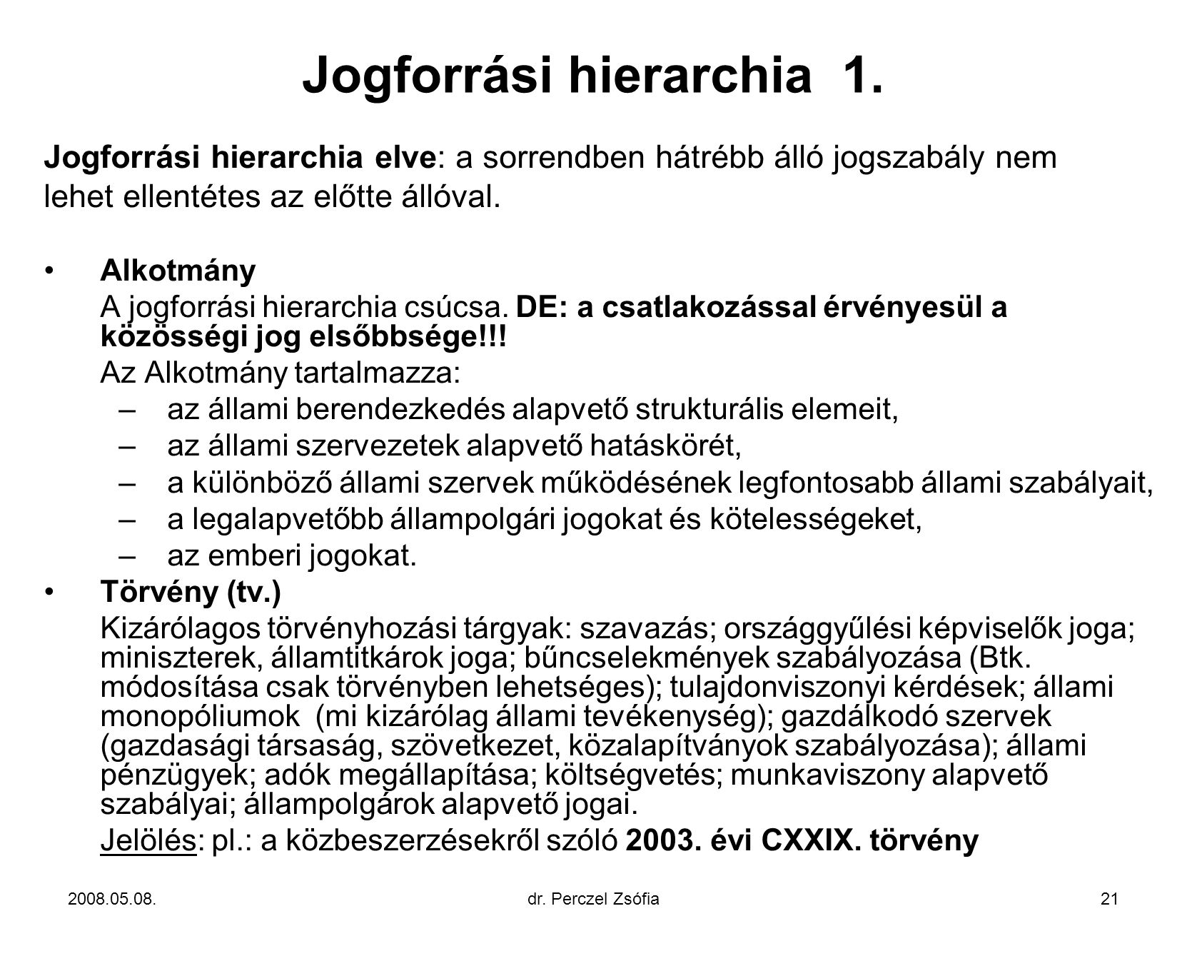 Jogforrási hierarchia 1.
