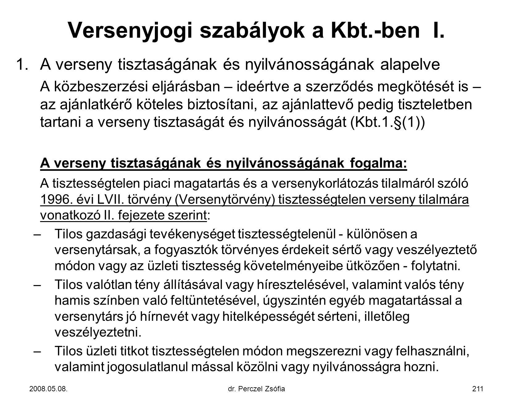 Versenyjogi szabályok a Kbt.-ben I.