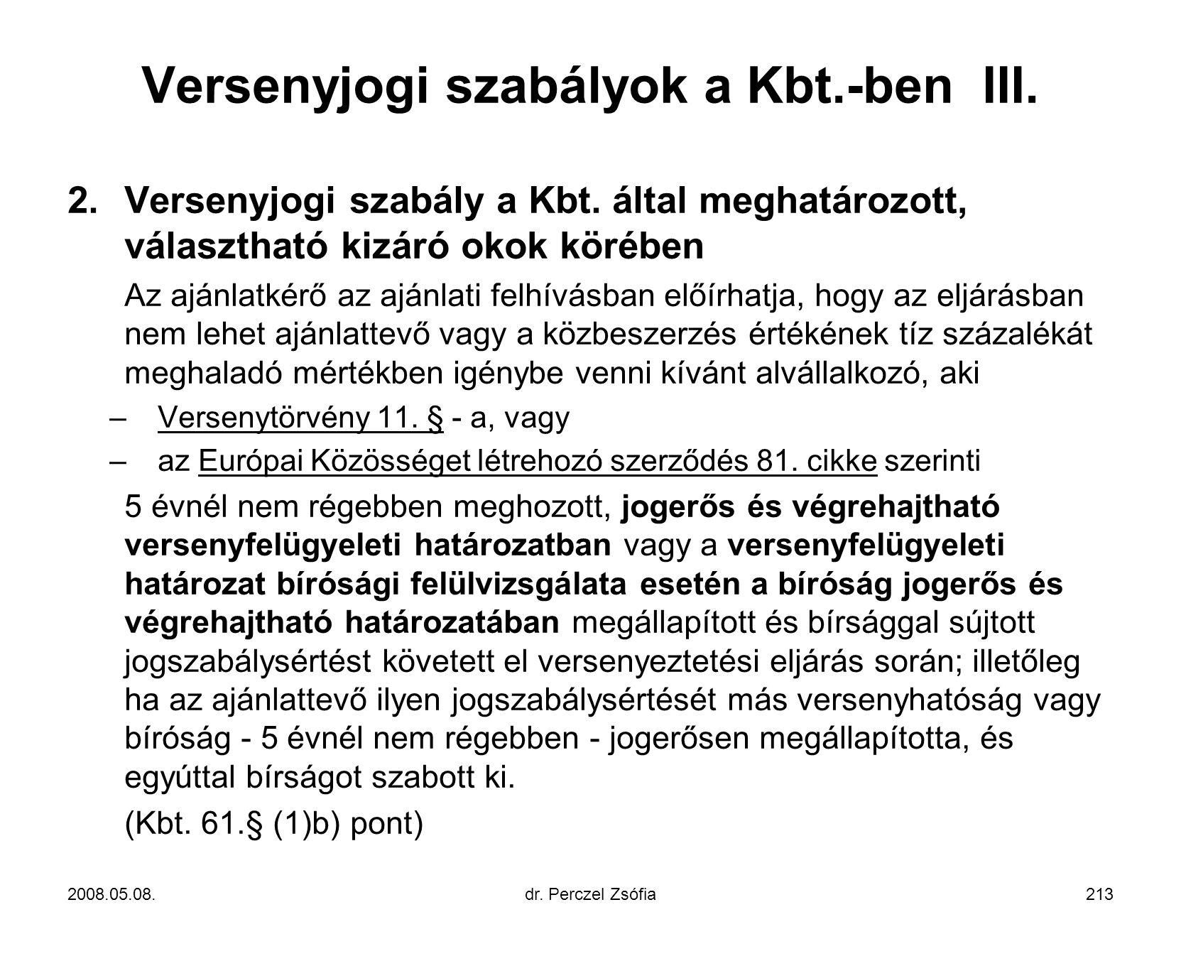 Versenyjogi szabályok a Kbt.-ben III.