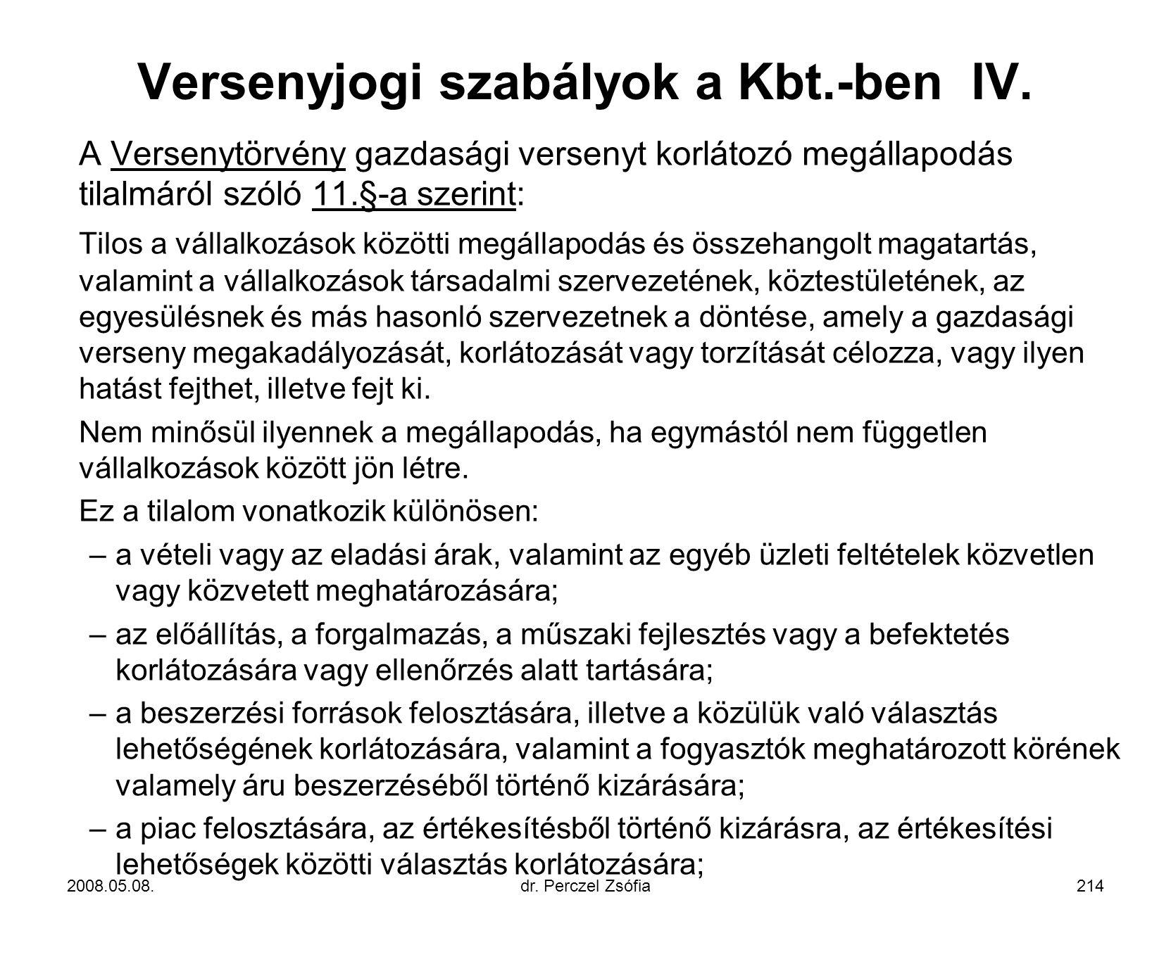 Versenyjogi szabályok a Kbt.-ben IV.
