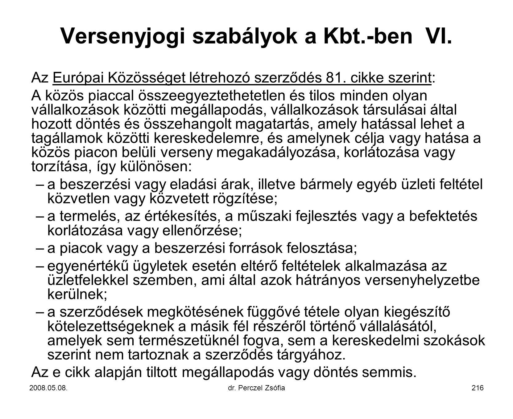 Versenyjogi szabályok a Kbt.-ben VI.