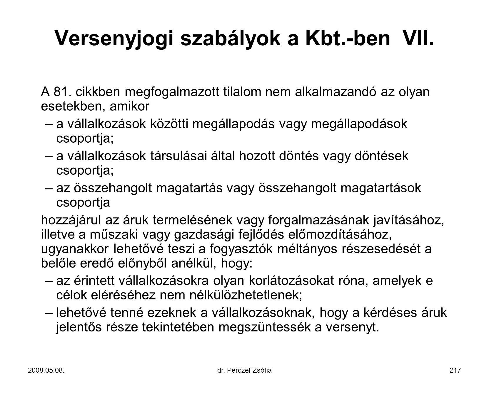 Versenyjogi szabályok a Kbt.-ben VII.