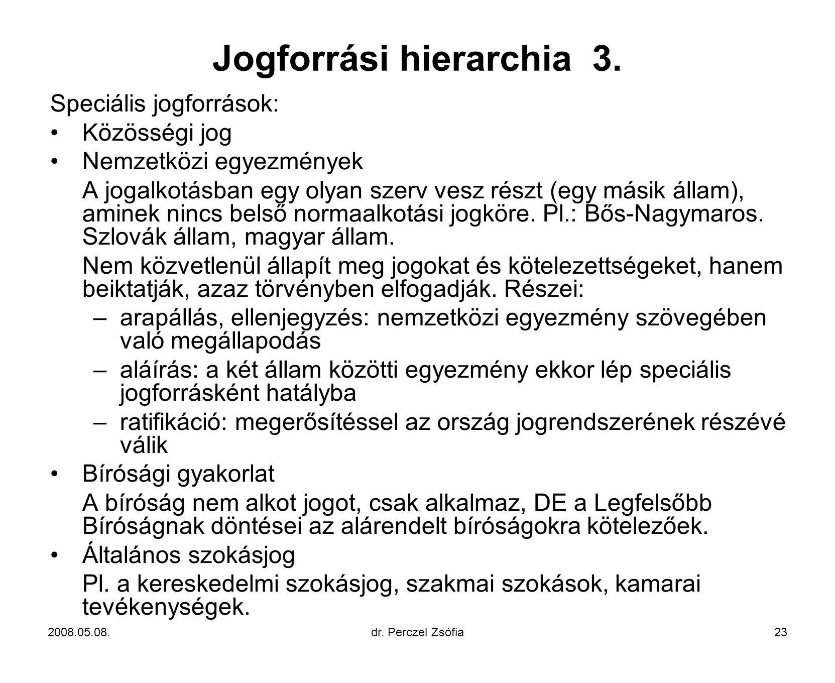 Jogforrási hierarchia 3.