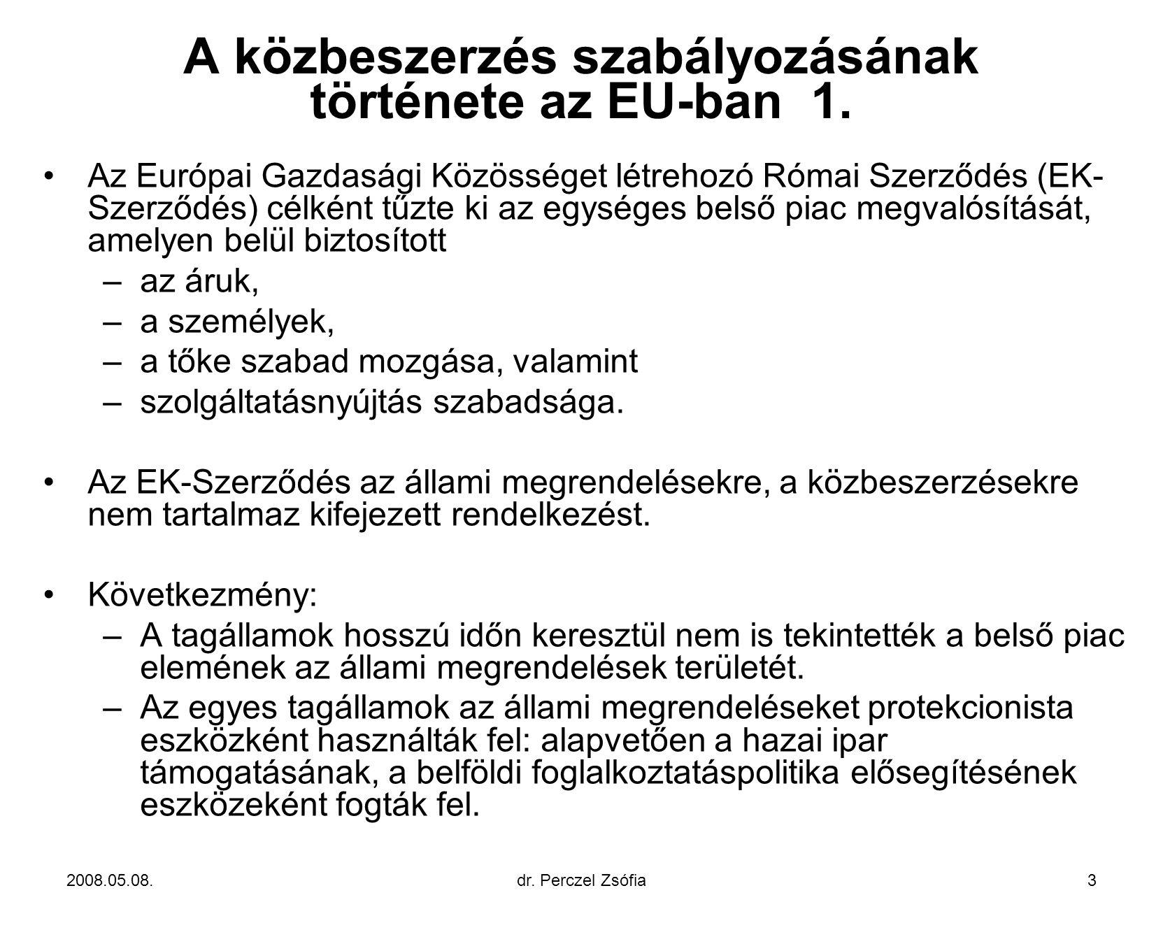 A közbeszerzés szabályozásának története az EU-ban 1.