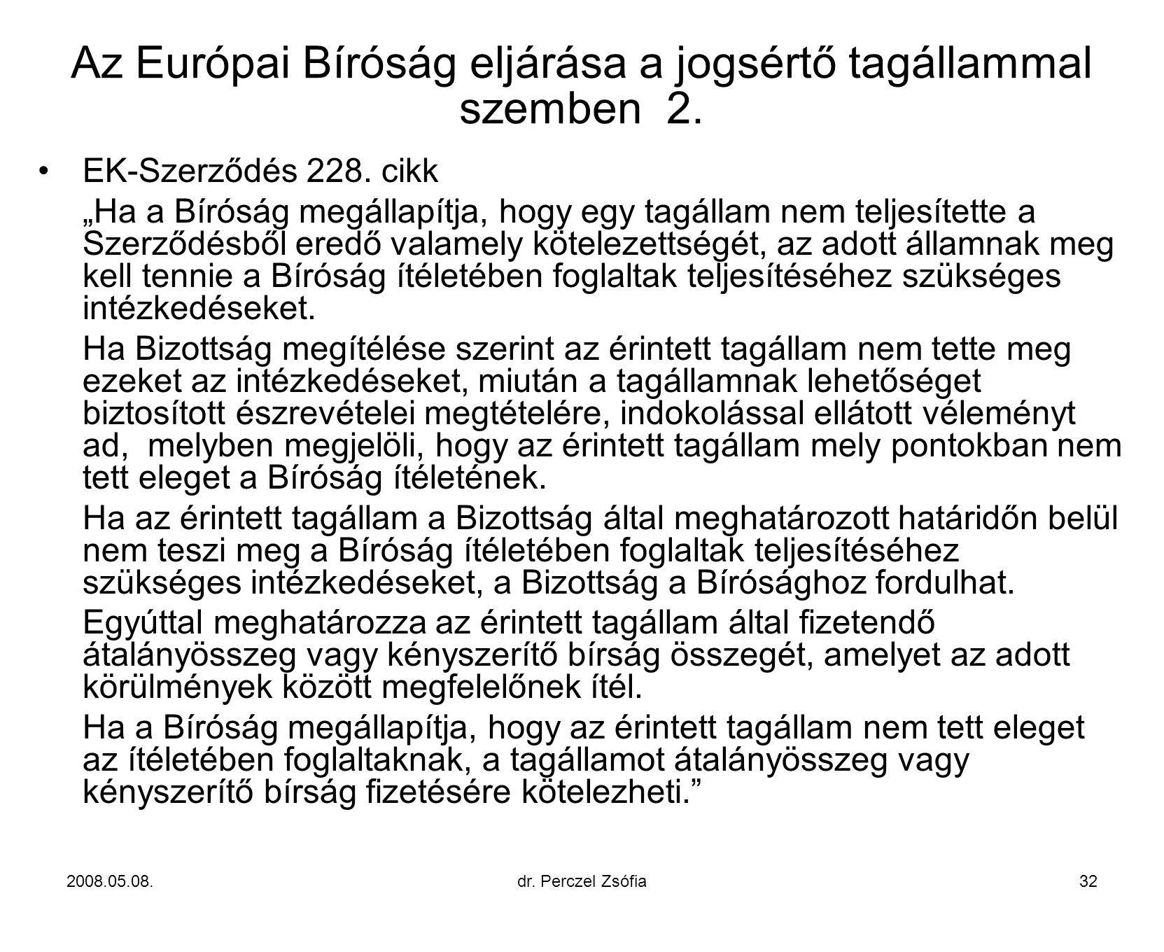 Az Európai Bíróság eljárása a jogsértő tagállammal szemben 2.