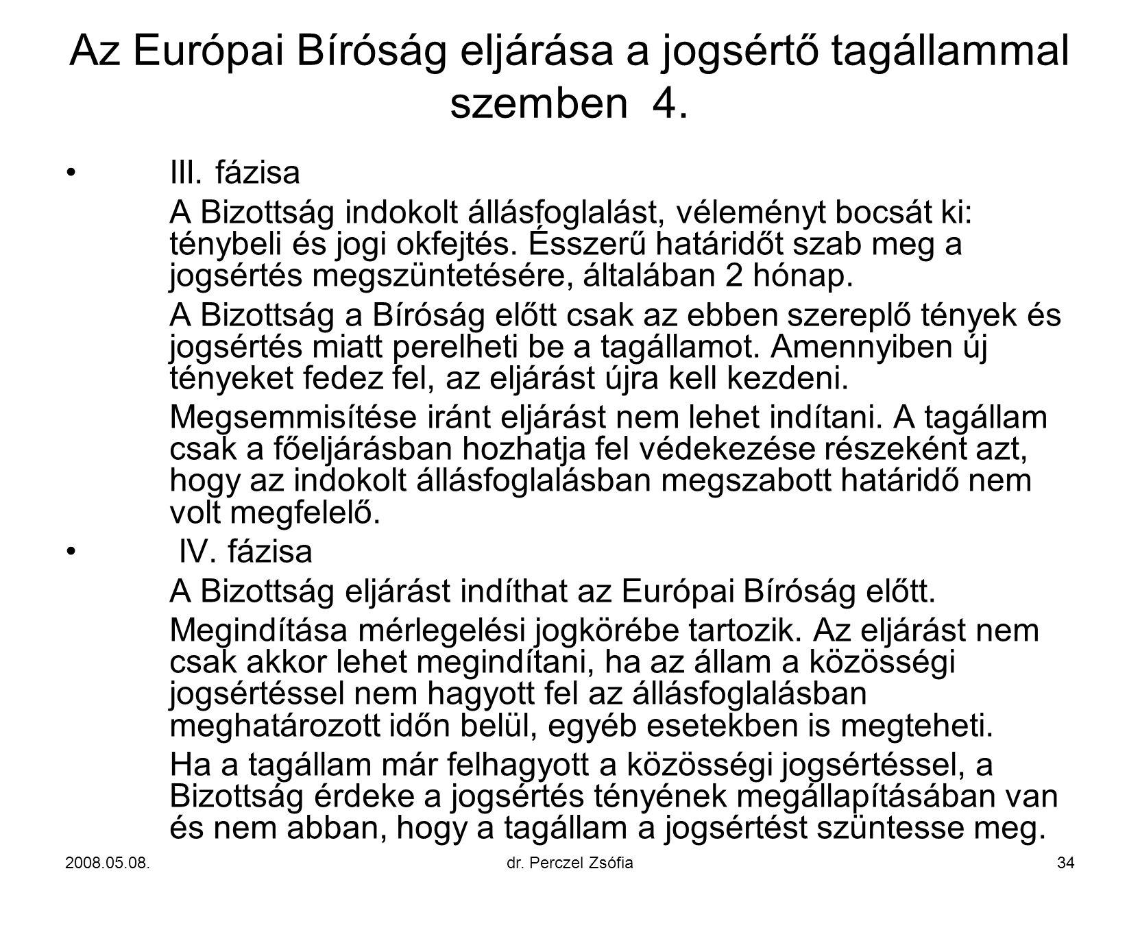 Az Európai Bíróság eljárása a jogsértő tagállammal szemben 4.