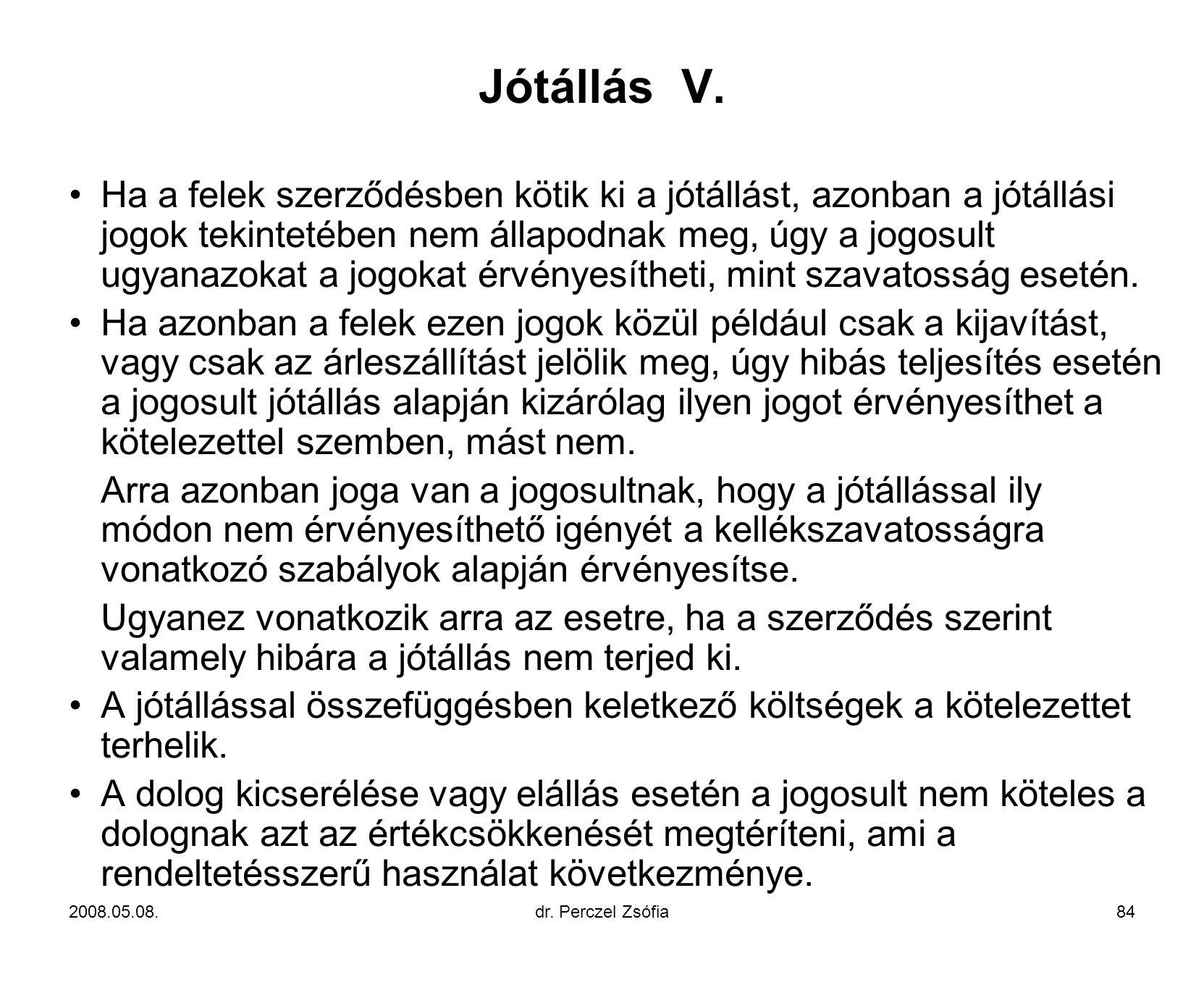 Jótállás V.