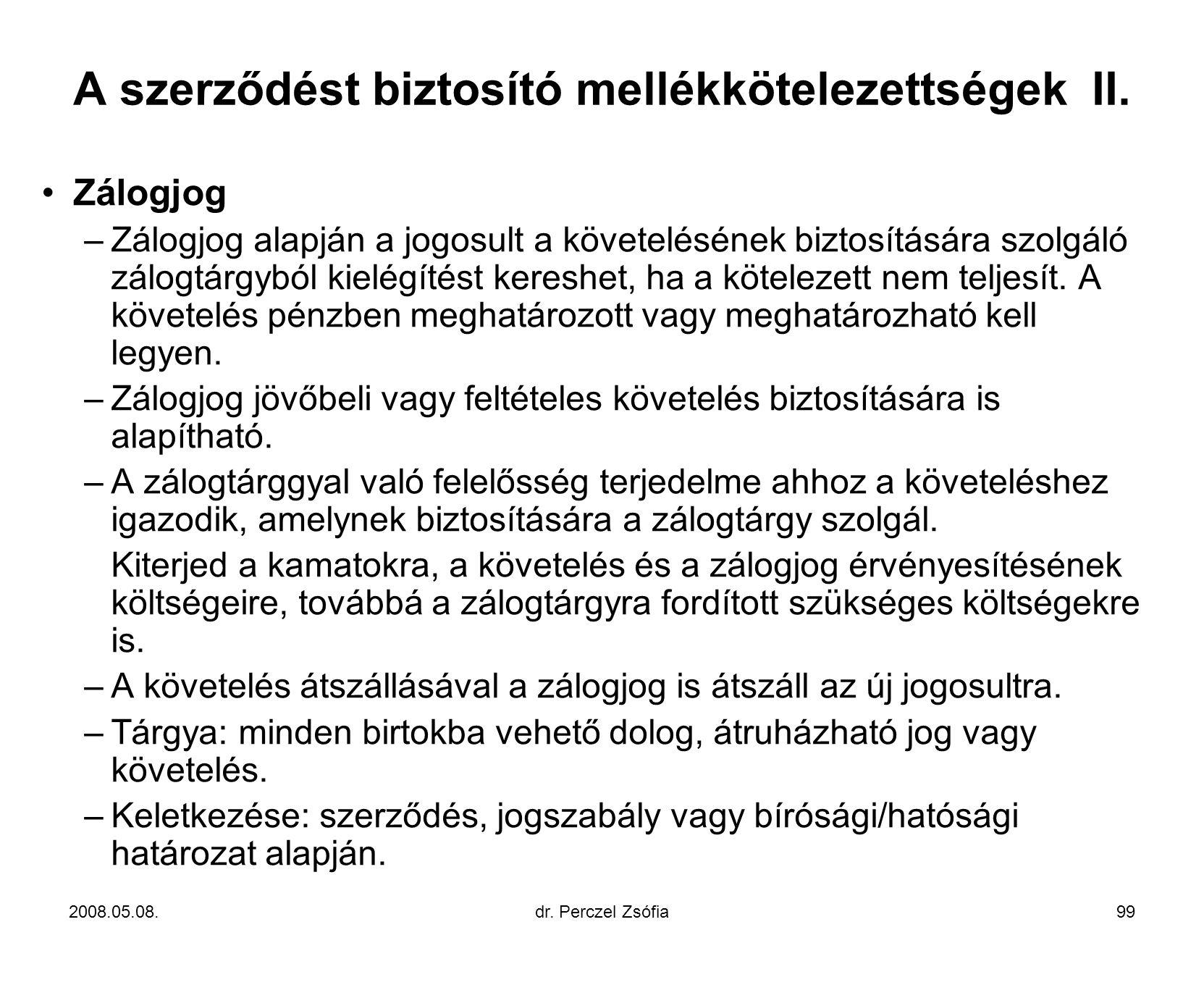 A szerződést biztosító mellékkötelezettségek II.