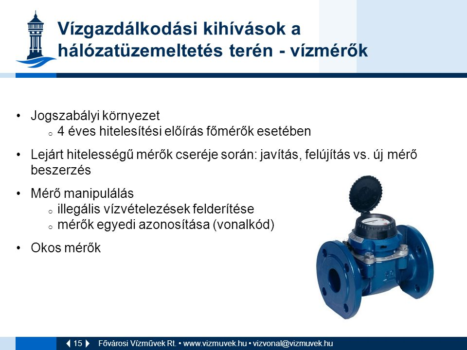 Vízgazdálkodási kihívások a hálózatüzemeltetés terén - vízmérők