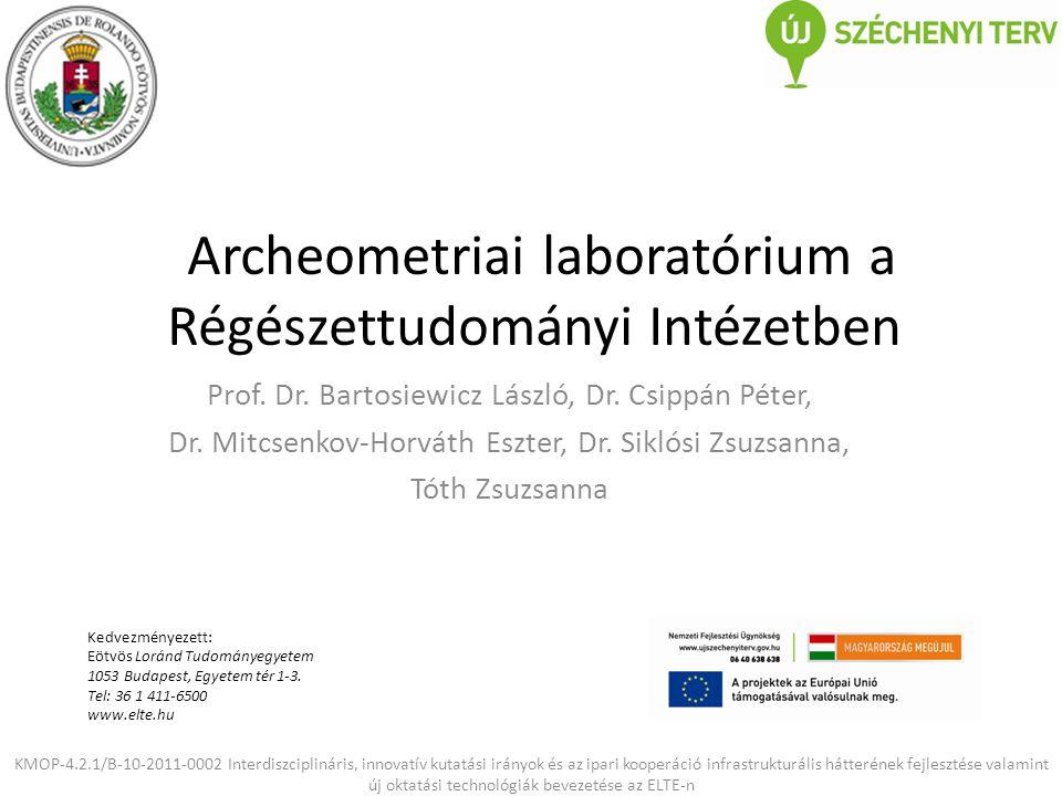 Archeometriai laboratórium a Régészettudományi Intézetben