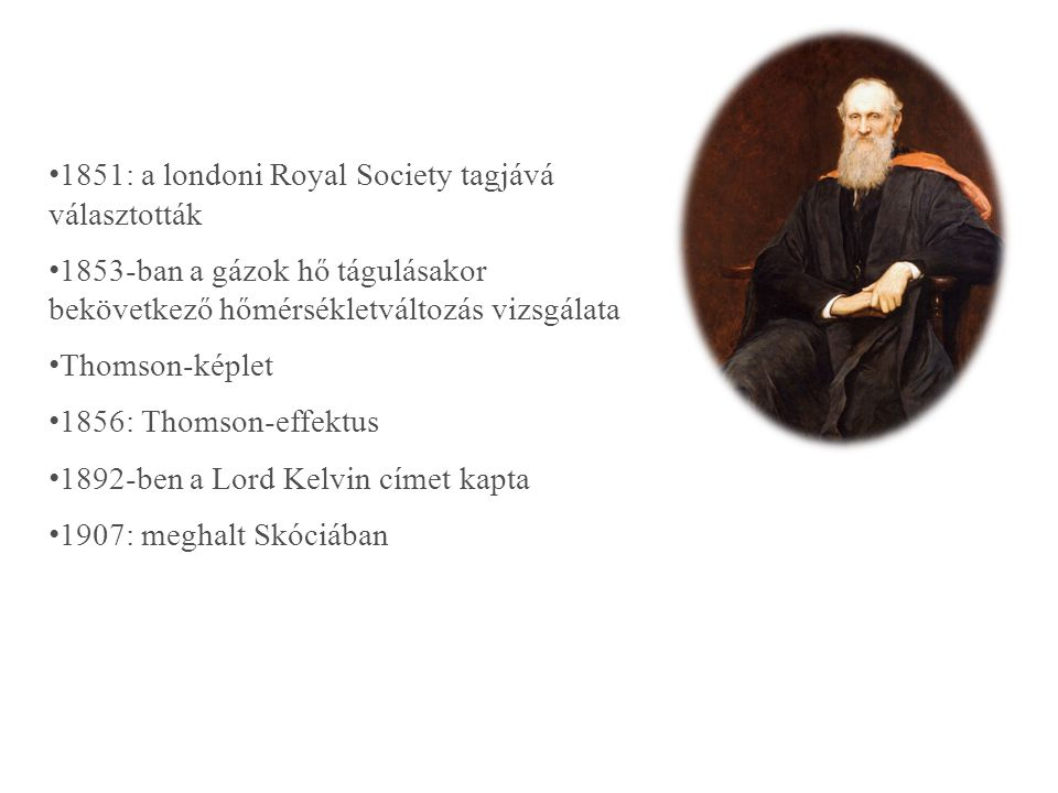 1851: a londoni Royal Society tagjává választották