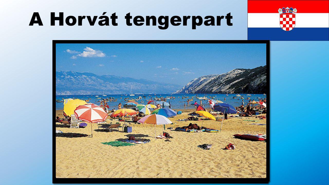 A Horvát tengerpart