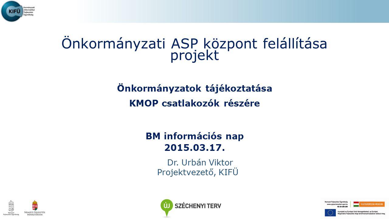 Önkormányzatok tájékoztatása KMOP csatlakozók részére