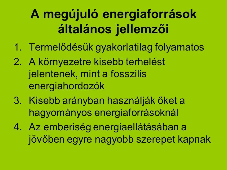 A megújuló energiaforrások általános jellemzői