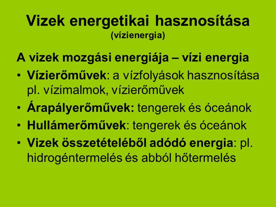 Vizek energetikai hasznosítása (vízienergia)