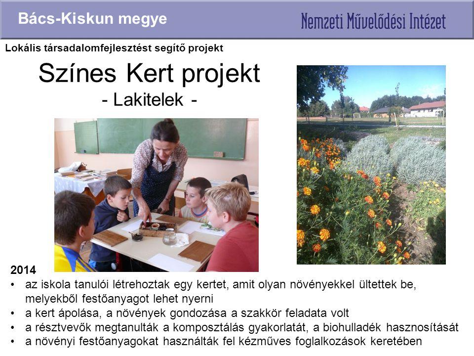 Színes Kert projekt - Lakitelek -