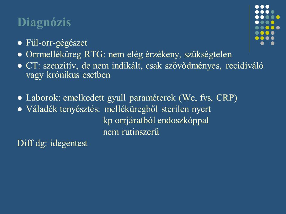 Diagnózis Fül-orr-gégészet