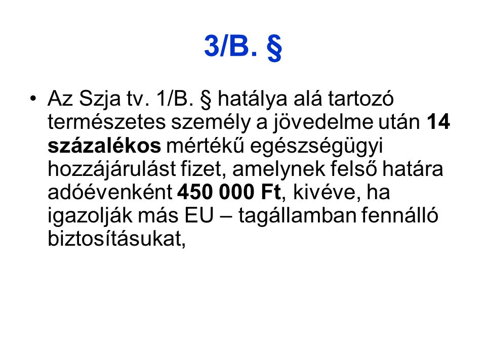 3/B. §
