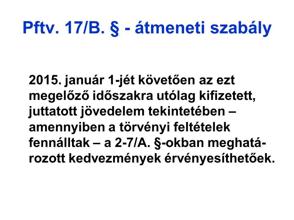 Pftv. 17/B. § - átmeneti szabály