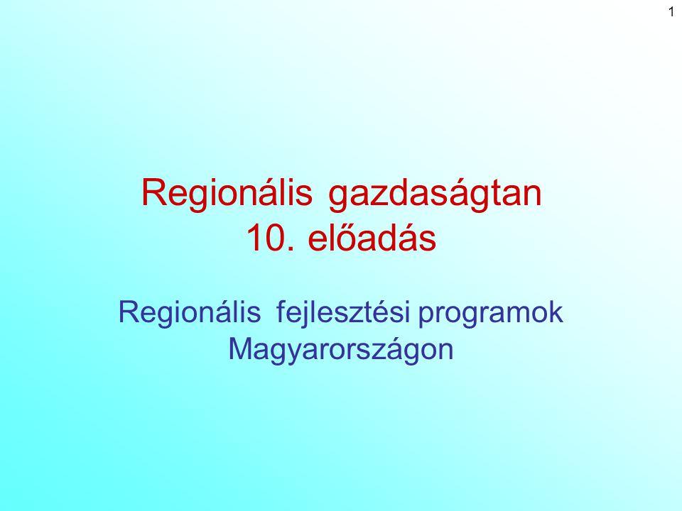 Regionális gazdaságtan 10. előadás