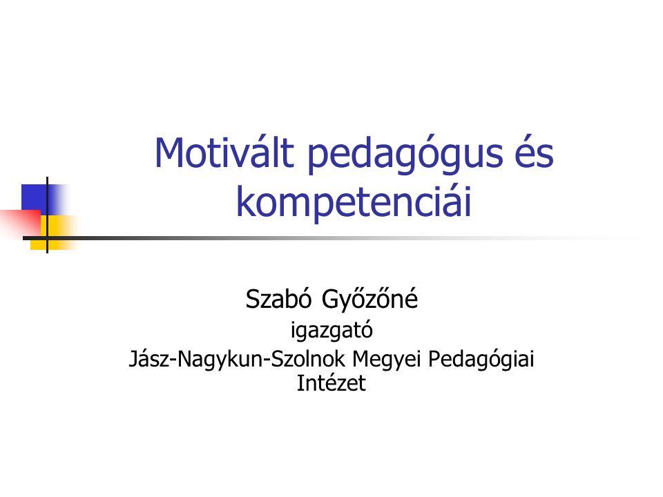 Motivált pedagógus és kompetenciái