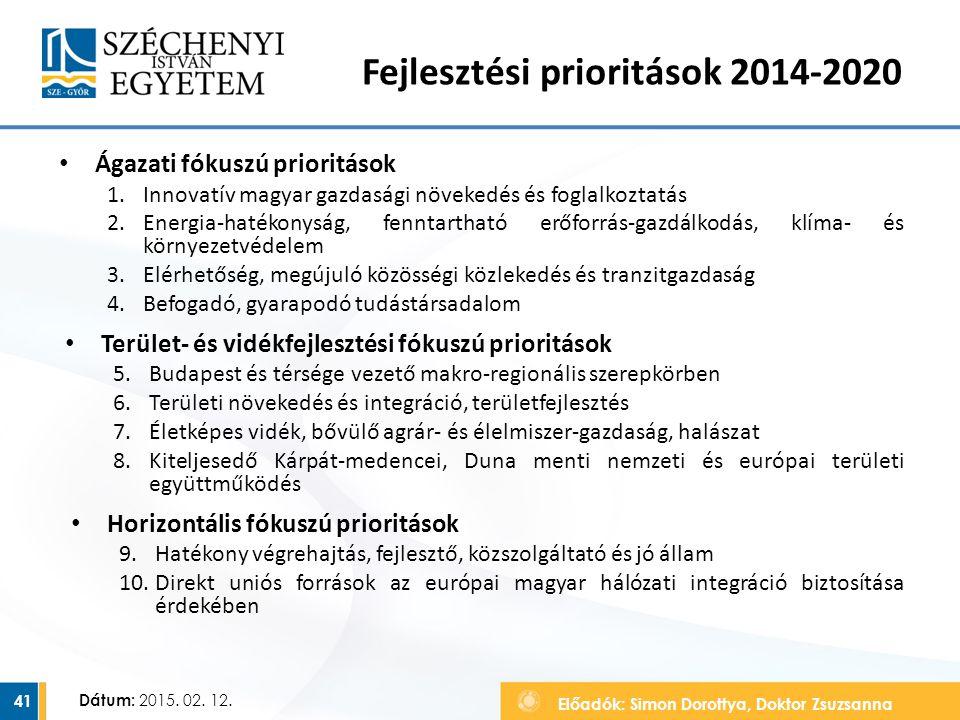 Fejlesztési prioritások 2014-2020