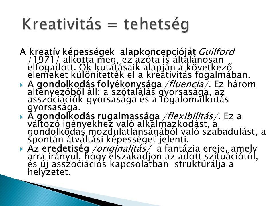 Kreativitás = tehetség