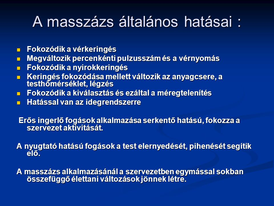 A masszázs általános hatásai :