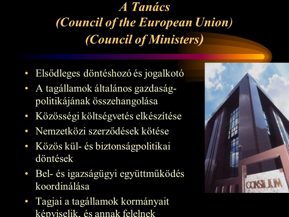 A Tanács (Council of the European Union) (Council of Ministers)