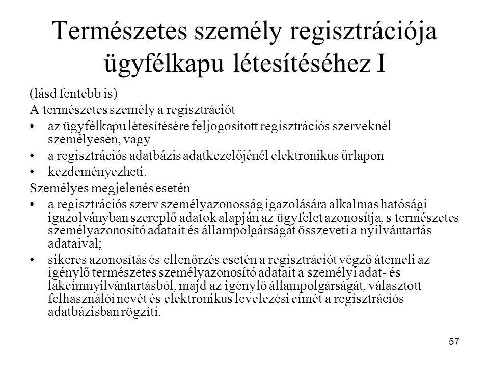 Természetes személy regisztrációja ügyfélkapu létesítéséhez I