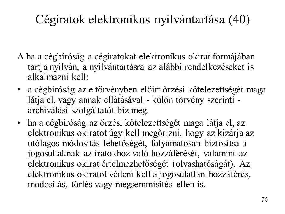 Cégiratok elektronikus nyilvántartása (40)