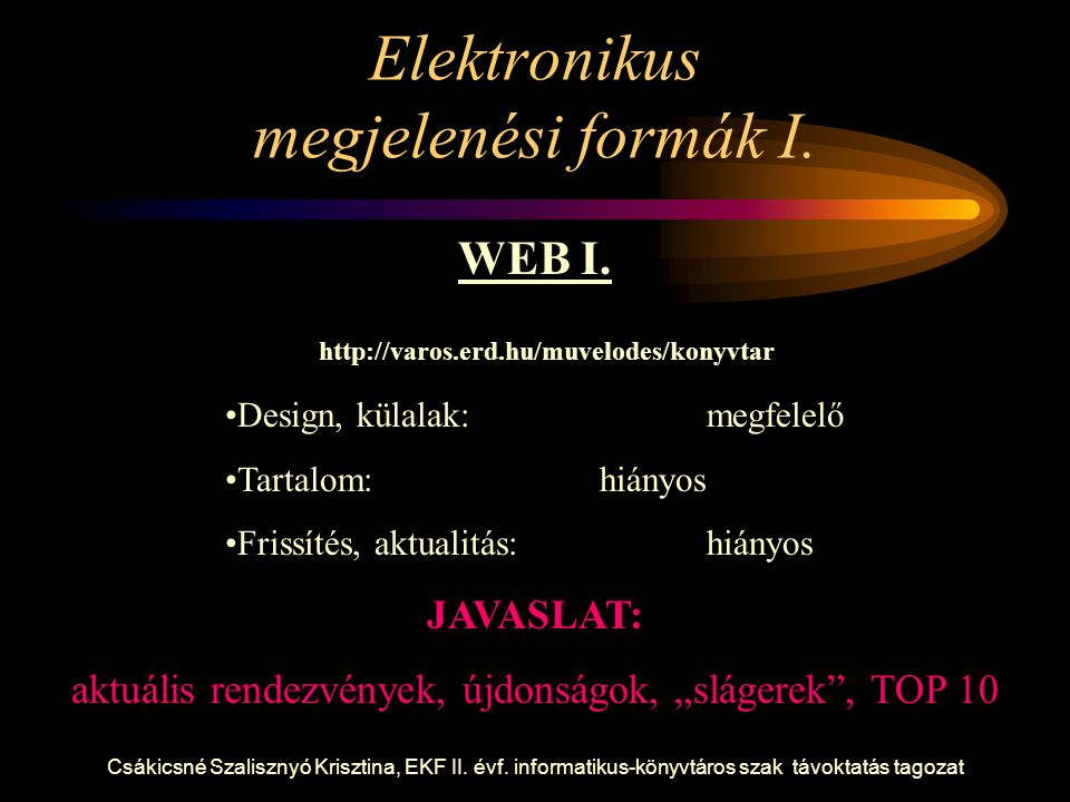 Elektronikus megjelenési formák I.