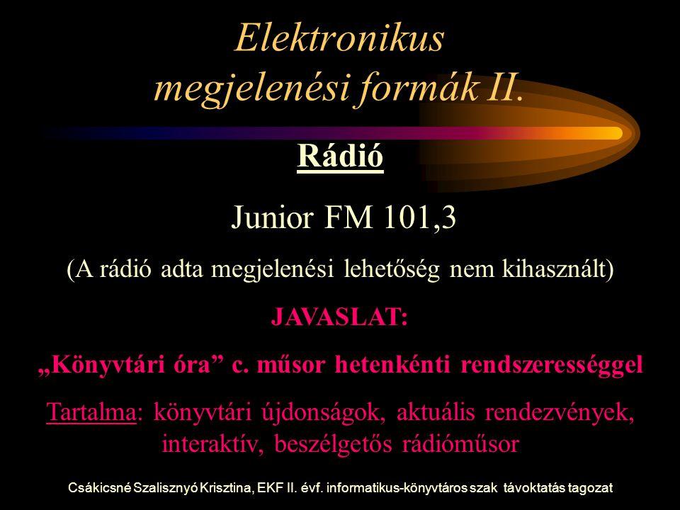 Elektronikus megjelenési formák II.