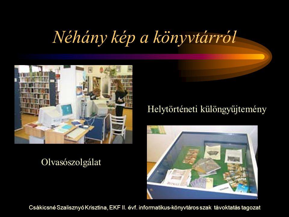 Néhány kép a könyvtárról