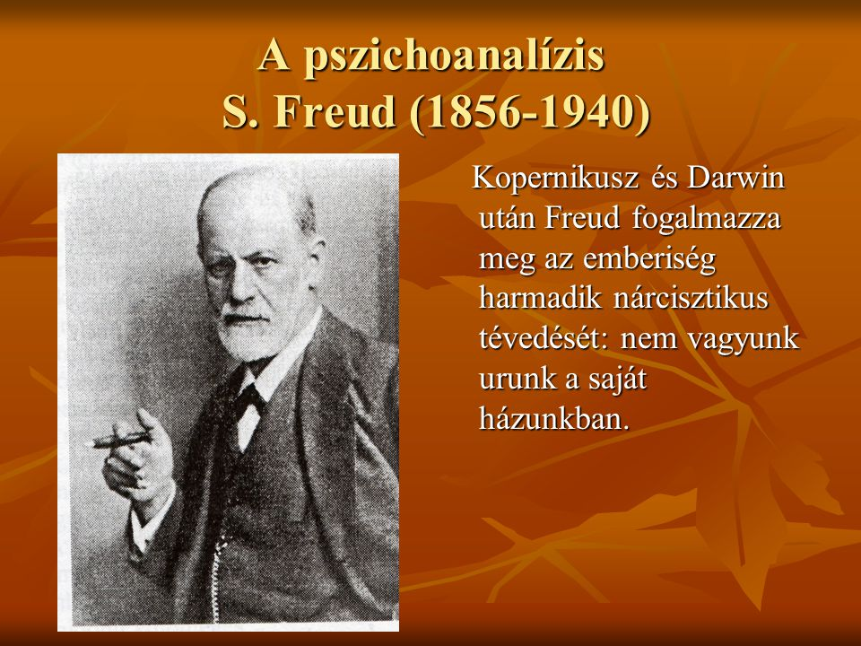 A pszichoanalízis S. Freud (1856-1940)