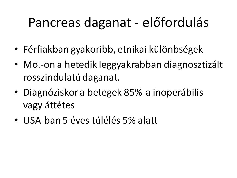 Pancreas daganat - előfordulás