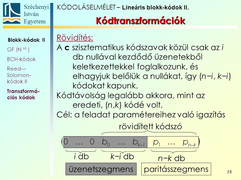 Kódtranszformációk Rövidítés: