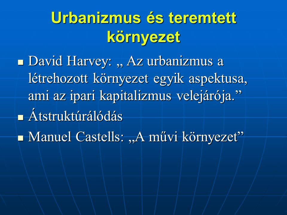 Urbanizmus és teremtett környezet