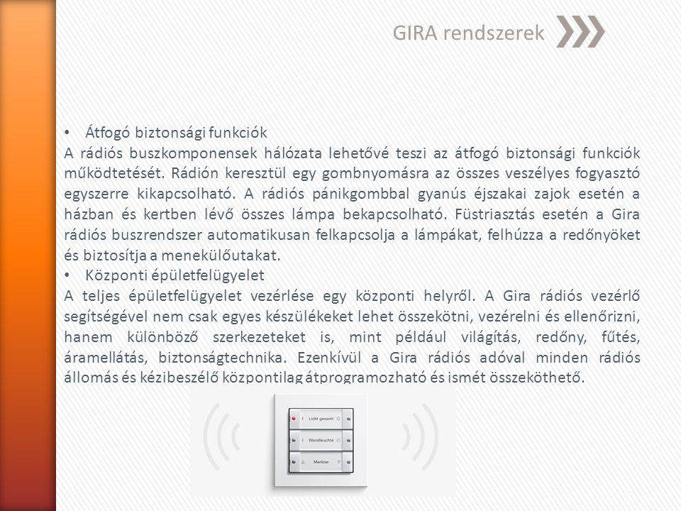 GIRA rendszerek Átfogó biztonsági funkciók