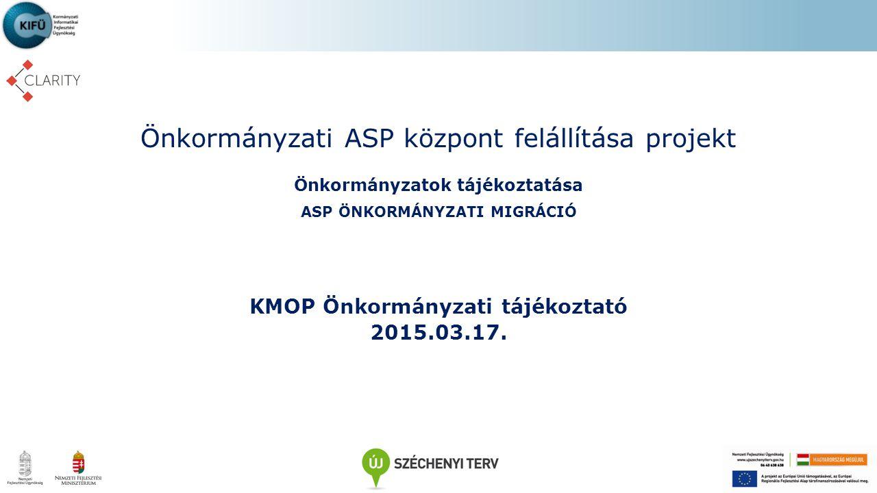 Önkormányzati ASP központ felállítása projekt