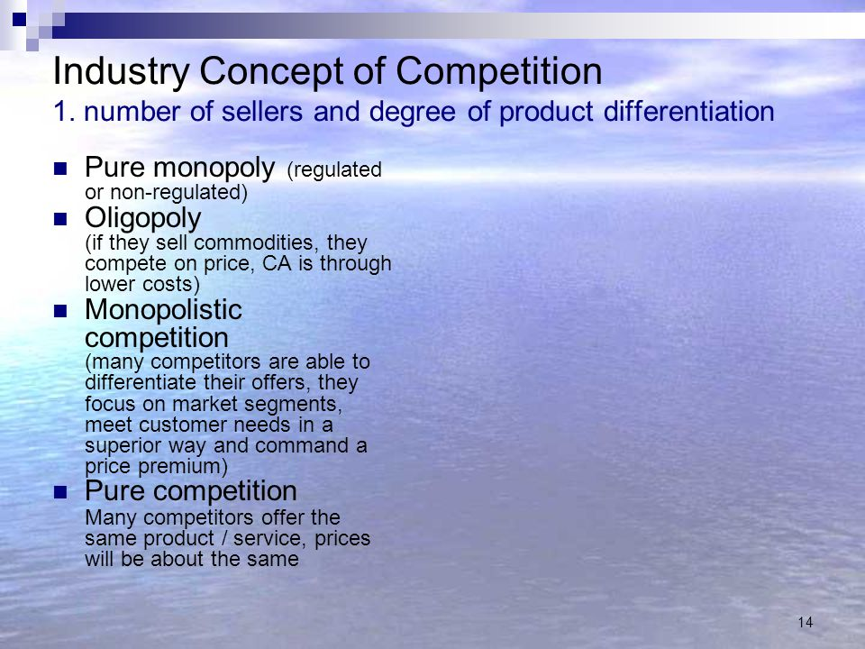 Industry Concept of Competition 1