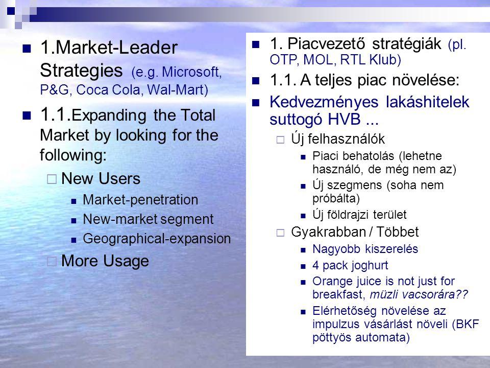 1.Market-Leader Strategies (e.g. Microsoft, P&G, Coca Cola, Wal-Mart)
