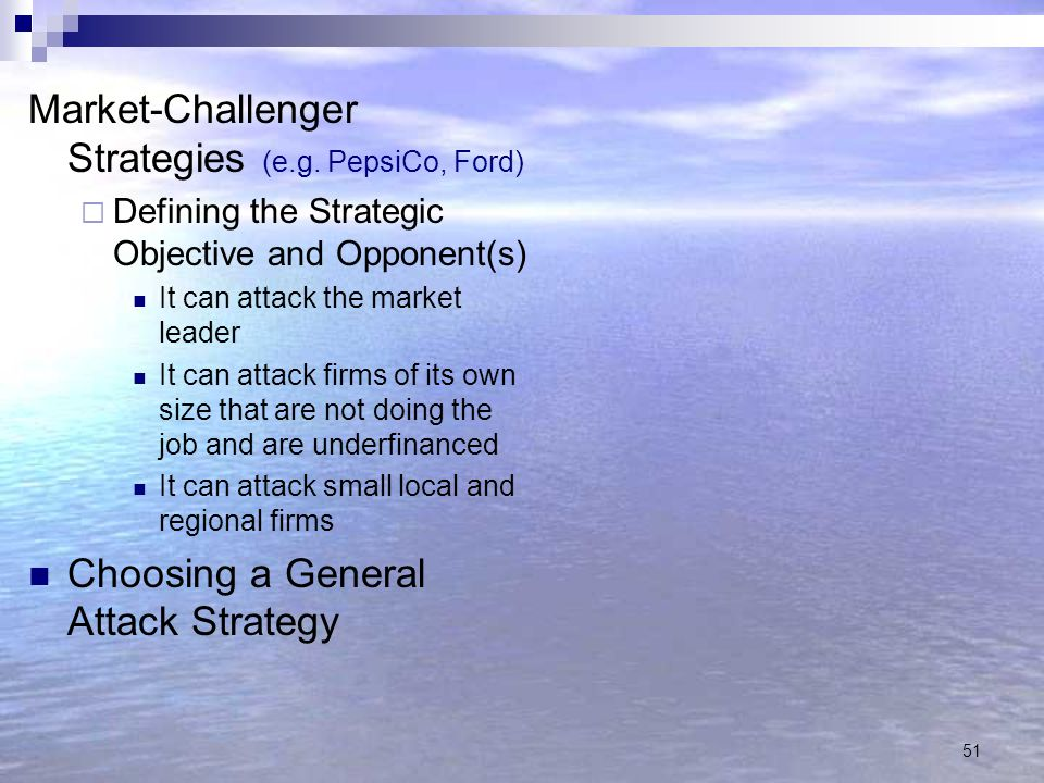 Market-Challenger Strategies (e.g. PepsiCo, Ford)
