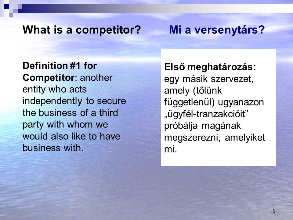 What is a competitor Mi a versenytárs