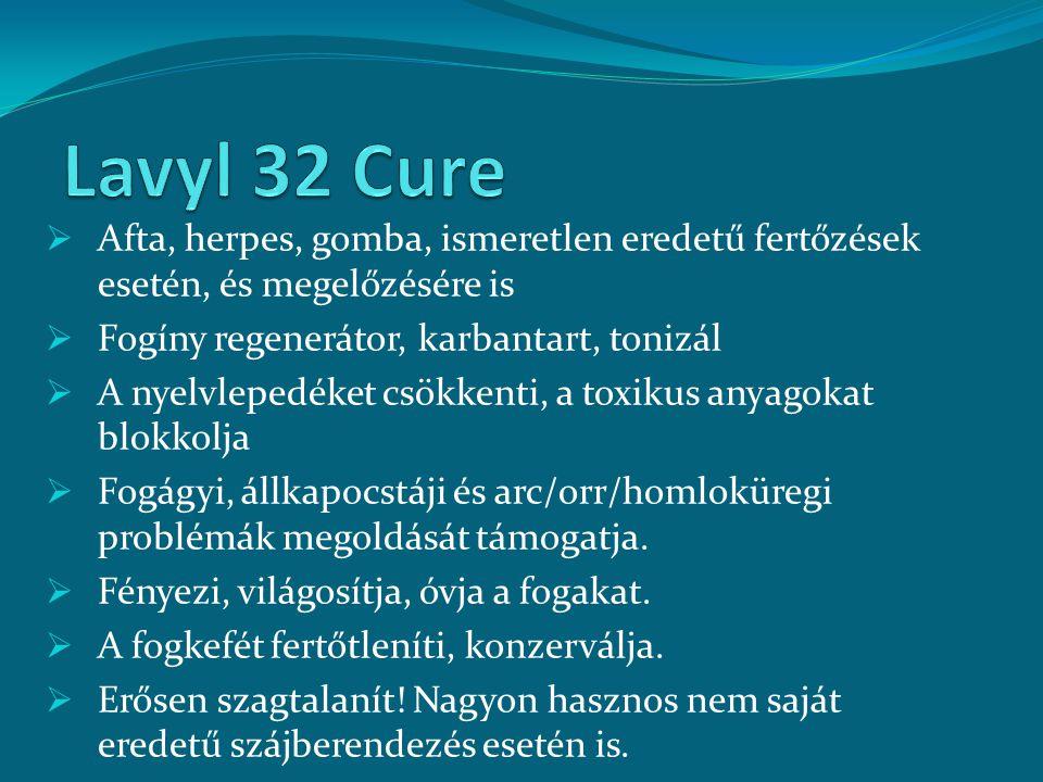 Lavyl 32 Cure Afta, herpes, gomba, ismeretlen eredetű fertőzések esetén, és megelőzésére is. Fogíny regenerátor, karbantart, tonizál.
