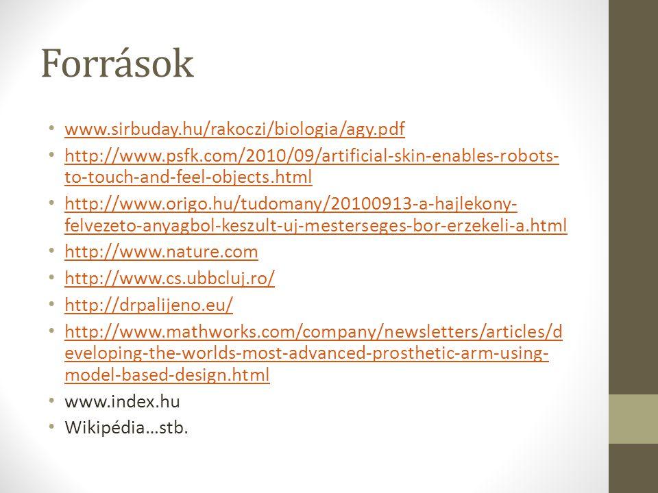 Források www.sirbuday.hu/rakoczi/biologia/agy.pdf