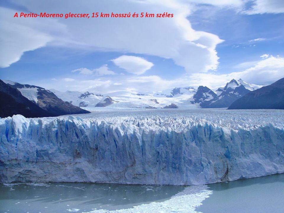 A Perito-Moreno gleccser, 15 km hosszú és 5 km széles