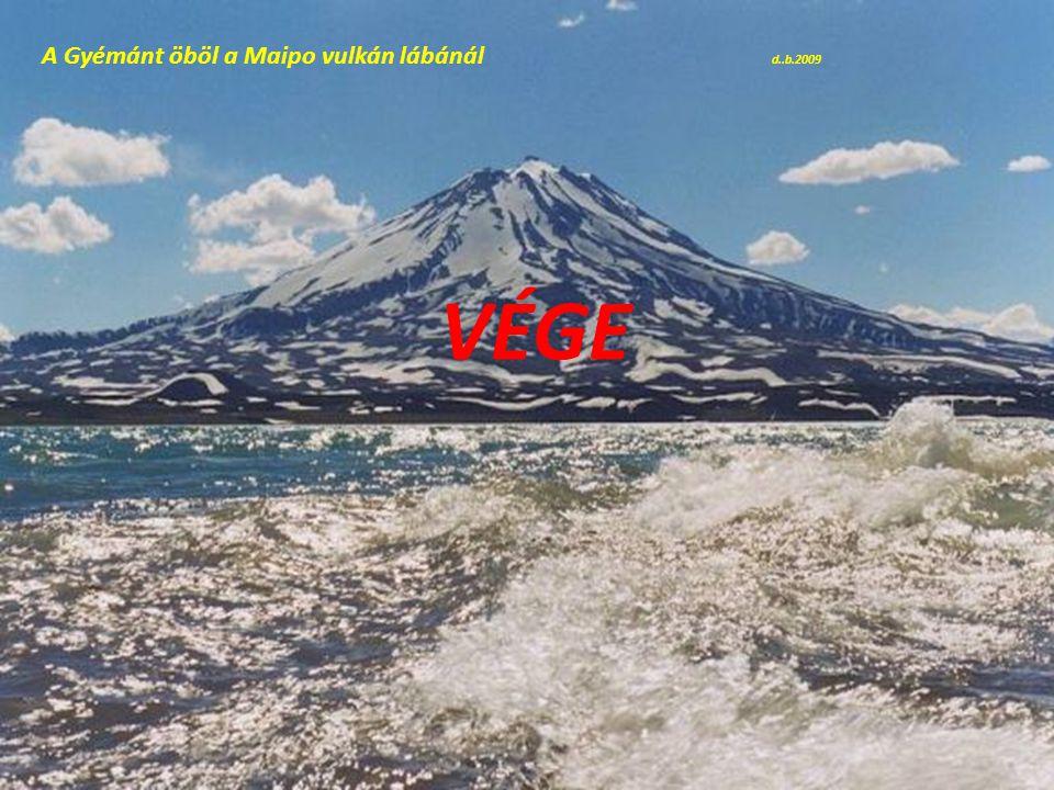 A Gyémánt öböl a Maipo vulkán lábánál d..b.2009
